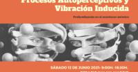 Seminario de Procesos Autoperceptivos y Vibración Inducida